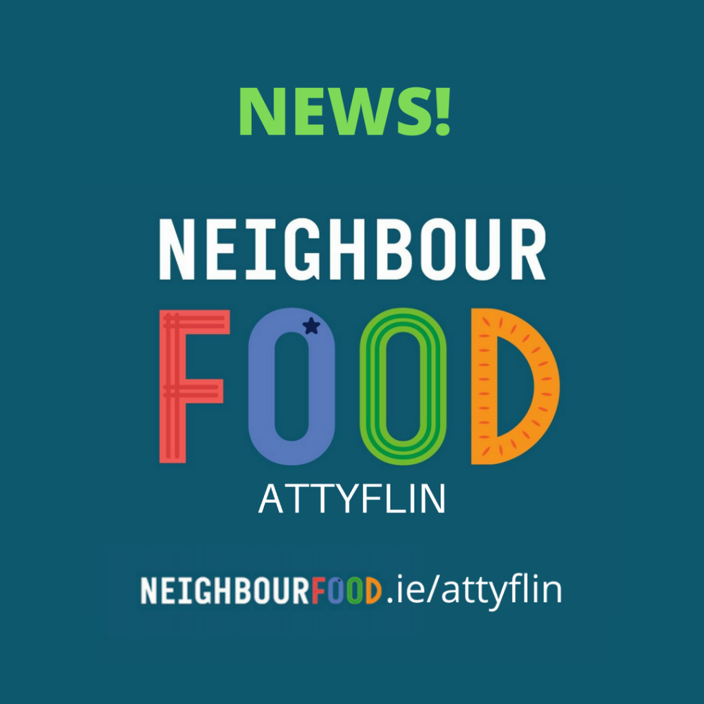 "Attyflin Estate Branches Out with ""NeighbourFood"""